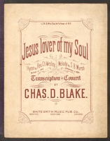 1882 Jesus Lover Of My Soul Ch Wesly S B Marsh Chas D Blake