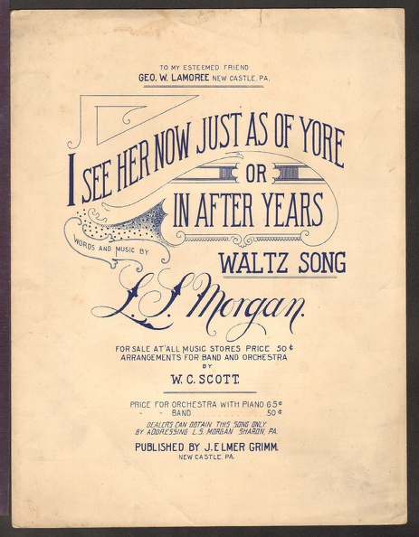 1895 I See Her Now Just As Of Yore L S Morgan Newcastle PA.jpg