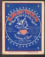 1898 Fling Out The Flag Of Our World-Circling Nation Richard M Truax