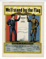 1898 We'll Stand By The Flag H A Freeman E T Paull Version 2