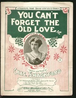1899 You Can't Forget The Old Love Chas Shackford Boston MA
