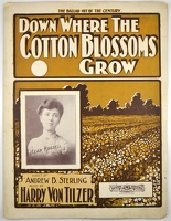 1901 Down Where The Cotton Blossoms Grow Leah Russell Andrew B Sterling Harry Von Tilzer