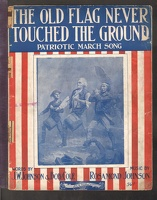 1901 Old Flag Never Touched The Ground J W Johnson Bob Cole Rosamond Johnson