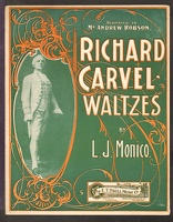1901 Richard Carvel Waltzes L J Monico