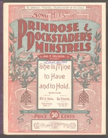 1901 She Is Mine To Have And To Hold Primrose And Dockstader's Minstrels Will A Heelan Gus Edwards