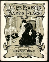 1902 I'll Be Baby In Baby's Place Harold Dean Toledo OH