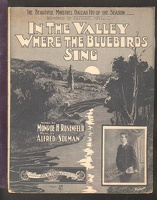1902 In The Valley Where The Bluebirds Sing James B Bradley Monroe H Rosenfeld Alfred Solman