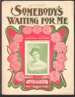 1902 Somebody's Waiting For Me Mlle Tabor Andrew B Sterling Harry Von Tilzer