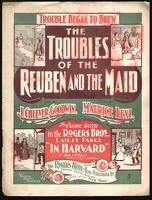 1902 Troubles Of The Reuben And The Maid from In Harvard J Cheever Goodwin Maurice Levi