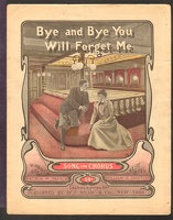 1904 Bye And Bye You Will Forget Me Arthur W French William A Huntley