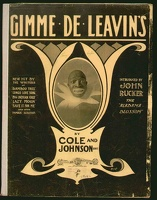 1904 Gimme De Leavin's John Rucker Cole And Johnson