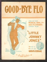 1904 Good-Bye Flo from Little Johnny Jones George M Cohan