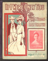 1904 If I Were Only You Sophie Burnham Harry H Williams Egbert Van Alstyne