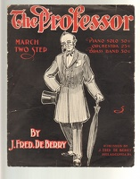 1904 Professor March Two Step J Fred De Berry Philadelphia PA