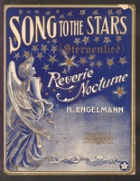 1904 Song To The Stars H Engelmann Reverie