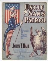 1904 Uncle Sam's Patrol John T Hall