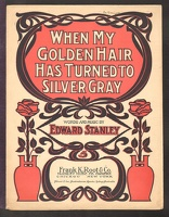 1904 When My Golden Hair Has Turned To Gray Edward Standard