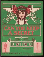 1906 Can You Keep A Secret Maurice Dunlap