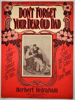 1906 Don't Forget Your Dear Old Dad Herbert Ingraham