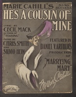 1906 He's A Cousin Of Mine from Marrying Mary Marie Cahill Cecil Mack Chris Smith Silvio Hein