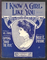 1906 I Know A Girl Like You from Coming Thro' The Rye Bille E Taylor