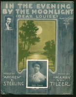 1906 In The Evening By The Moonlight Dear Louise Letty Holmes Andrew B Sterling Harry Von Tilzer