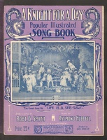 1906 Knight For A Day Illustrated Song Book Robert B Smith Raymond Hubbell