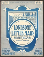1906 Lonesome Little Maid from The Madcap Princess Sophie Brandt Benjamin Hapgood Burt Alfred Solman