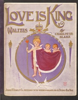 1906 Love Is King Charlotte Blake