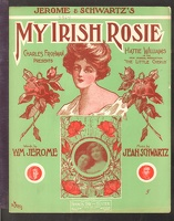 1906 My Irish Rosie from The Little Cherub Clarence Sisters Wm Jerome Jean Schwartz