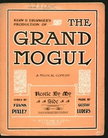 1906 Nestle By My Side from The Grand Mogul Frank Pixley Gustav Luders