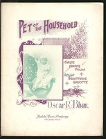 1906 Pet Of The Household Oscar R Blum