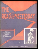 1906 Road To Yesterday from Tom Jones Louise Gunning Clare Kummer