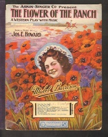 1907 Build A Fence Around Today from The Flower Of The Ranch Mabel Barrison Jos E Howard