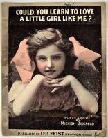 1907 Could You Learn To Love A Little Girl Like Me Mignon Ziegfeld
