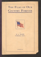 1907 Flag Of Our Country Forever E L Allen Pittsburgh PA