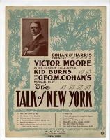 1907 Gee Ain't I Glad I'm Home from The Talk Of New York Victor Moore George M Cohan