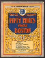 1907 Harrigan from Fifty Miles From Boston Geo M Cohan