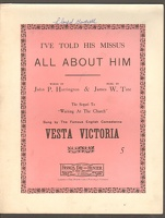1907 I've Told His Missus All About Him Vesta Victoria John P Harrington James W Tate