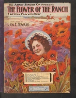 1907 In The Days Of '49 from The Flower Of The Ranch Mabel Barrison Jos E Howard