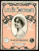 1907 Let's Be Sweethearts Helena Frederick W Dayton Wegefarth