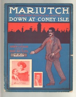 1907 Mariutch Down At Coney Isle Andrew B Sterling Harry Von Tilzer