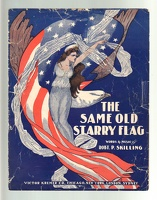 1907 Same Old Starry Flag Robt P Skilling