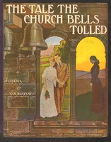 1907 Tale The Church Bells Tolled Williams Van Alstyne