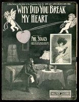 1907 Why Did You Break My Heart Bessie Wynn Phil Staats