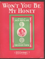 1907 Won't You Be My Honey Violette Pearl Jack Drislane Theodore Morse