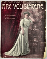 1908 Are You Sincere Adele Ritchie Alfred Bryan Albert Gumble