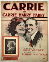 1909 Carrie or Carrie Marry Harry Hirt Camille Ober Albert Von Tilzer Junie McCree