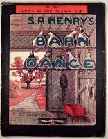 1909 Down At The Huskin' Bee from S R Henry's Barn Dance