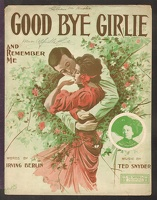 1909 Good Bye Girlie And Remember Me May Wentworth Irving Berlin Ted Snyder